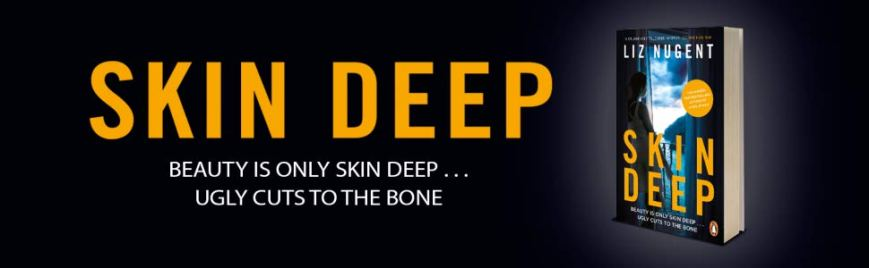 Skin Deep by Liz Nugent