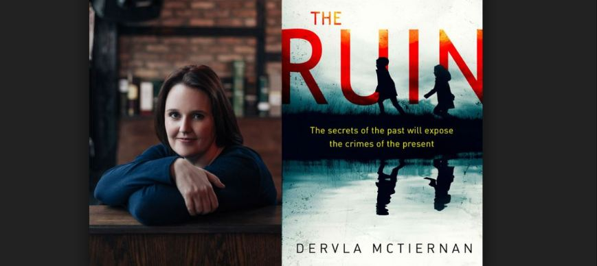 The Ruin by Dervla McTiernan - The secrets of the past will expose the crimes of the present.